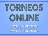Imágen de la noticia: TORNEOS ONLINE DE ENERO